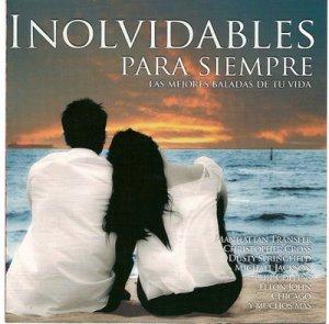 Inolvidables Para Siempre - Las Mejores Baladas De Tu Vida (2005) - Frontal